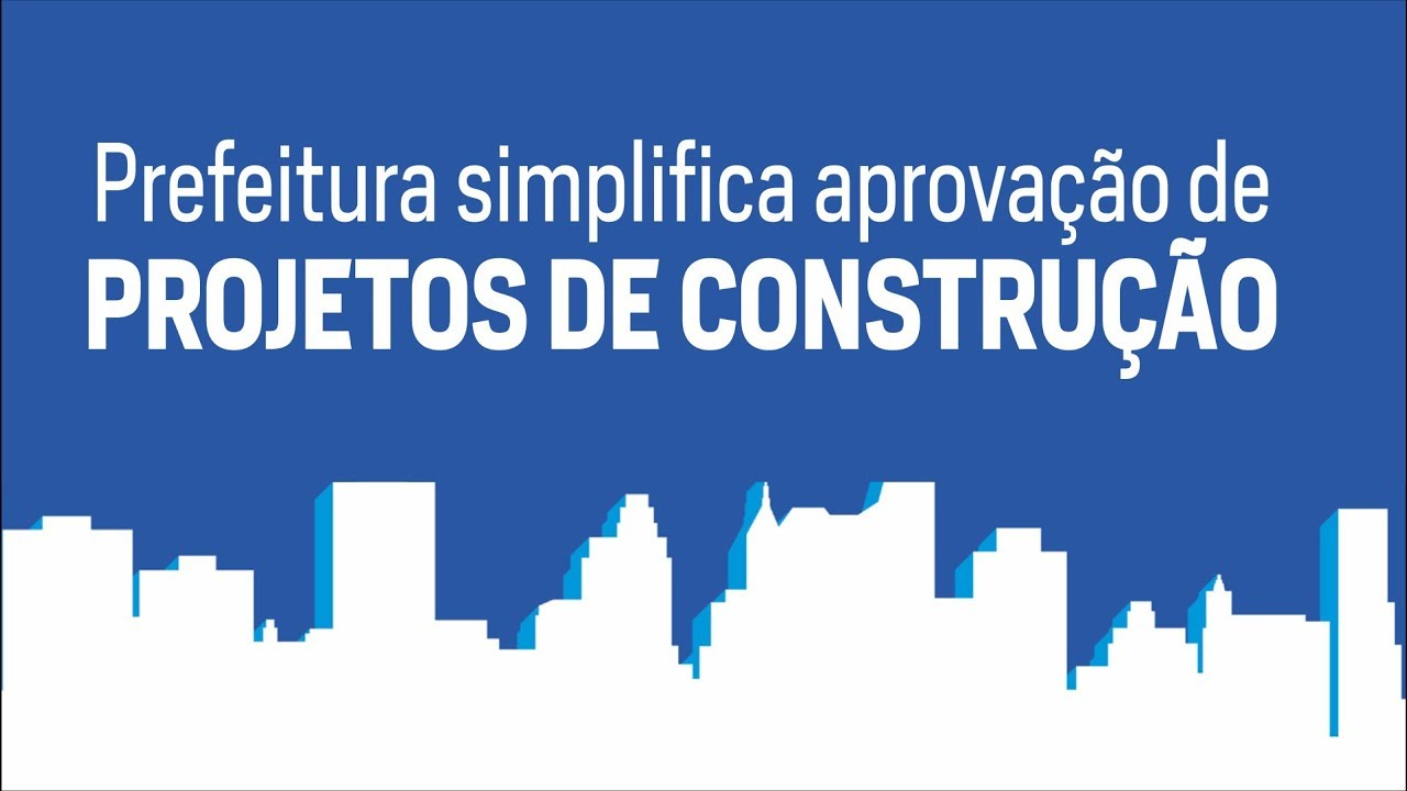 Passo a passo - Prefeitura simplifica aprovação de projetos de construção