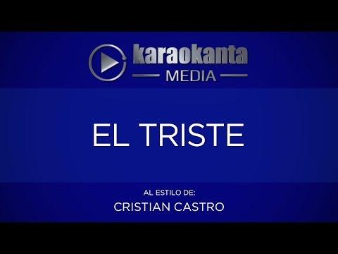 Karaokanta - Cristian Castro - El triste