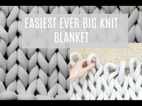 How To Make A Big Knit Blanket
