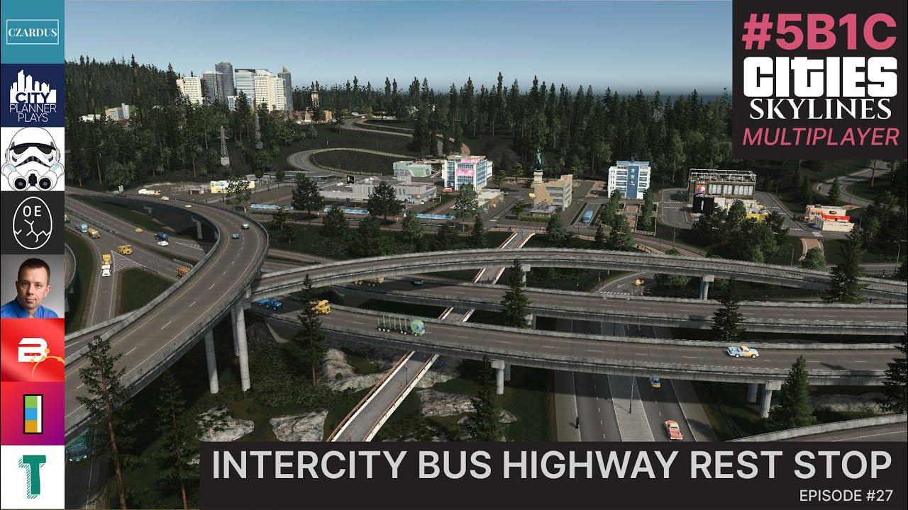 Intercity Bus Highway Rest Stop In Cities Skylines Multiplayer!   5B1C