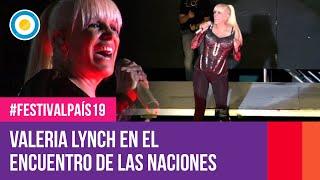 Valeria Lynch en Encuentro de las Naciones de Junin | #FestivalPaís19