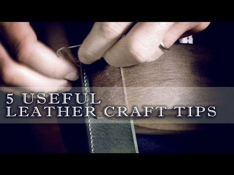 5  Leather craft Tips you must know