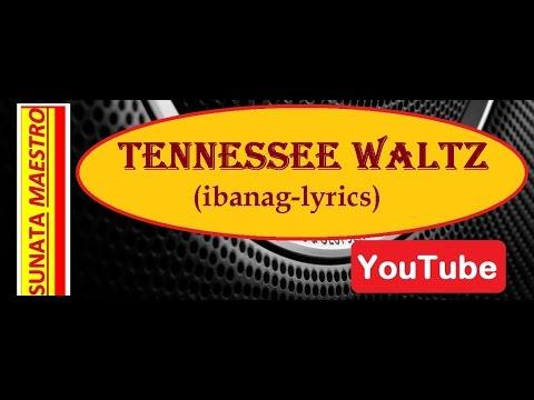 TENNESSEE  WALTZ  (ibanag w/ lyrics)