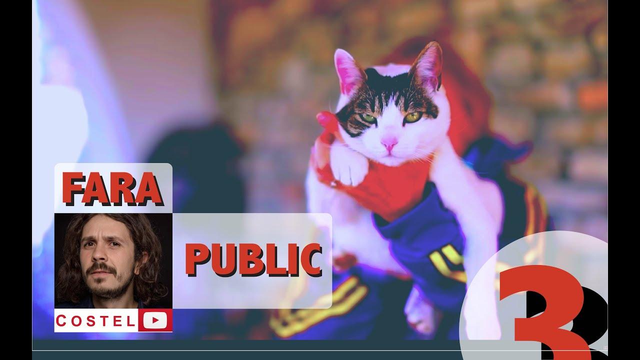 COSTEL | Fara public Ep.3 | Stand-up Comedy (episodul cu pisici)