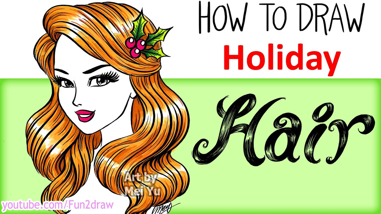 How to Draw Hair - Draw + Color Christmas Holiday Hair ❤ - YouTube