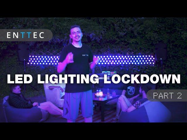 LED Lighting Lockdown - Part 2