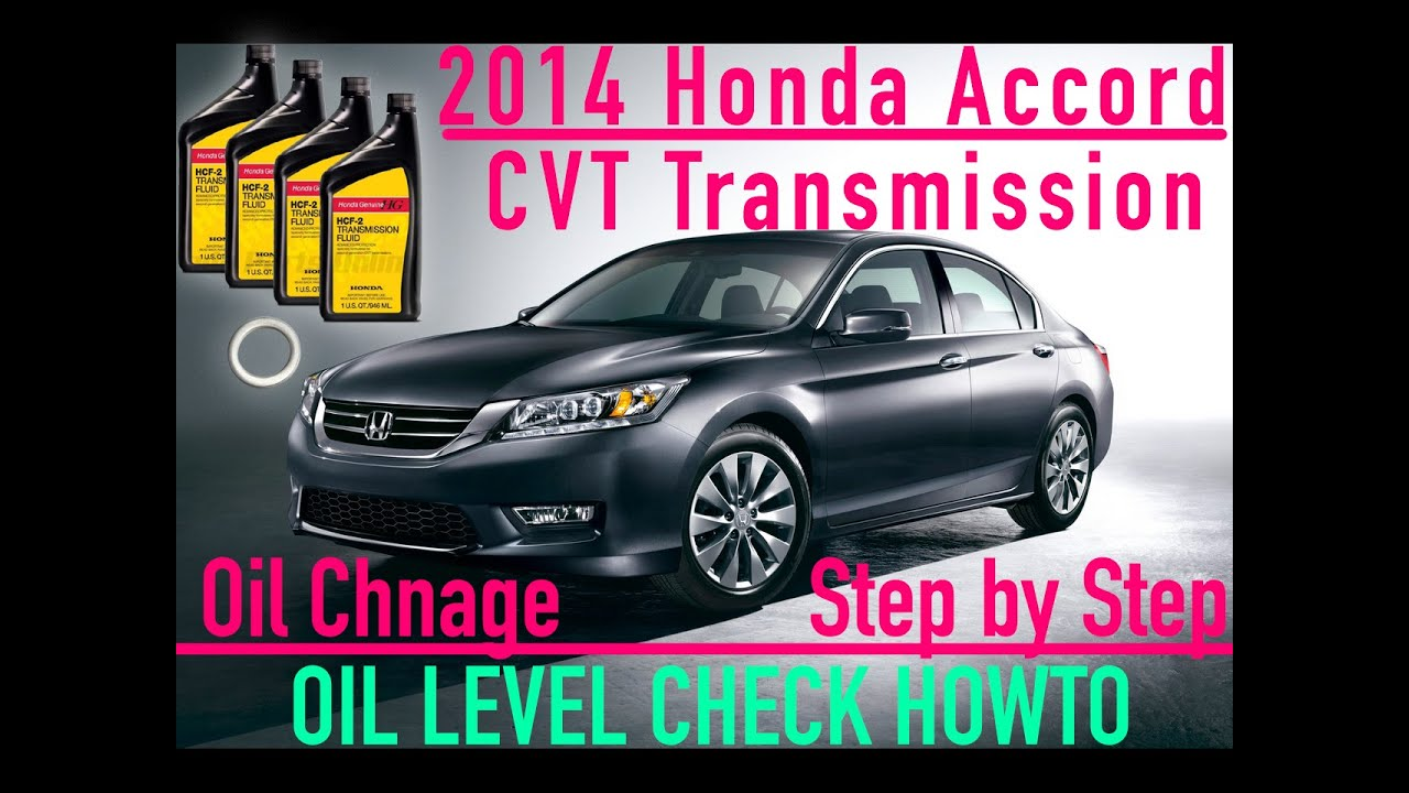 2014 Honda Accord Automatic CVT Transmission Oil Change Step By Step & OIL  LEVEL CHECK HOWTO