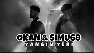 Okan ft  Simu68 - Yangin Yeri  Prod By Samoobeatz  Resimi