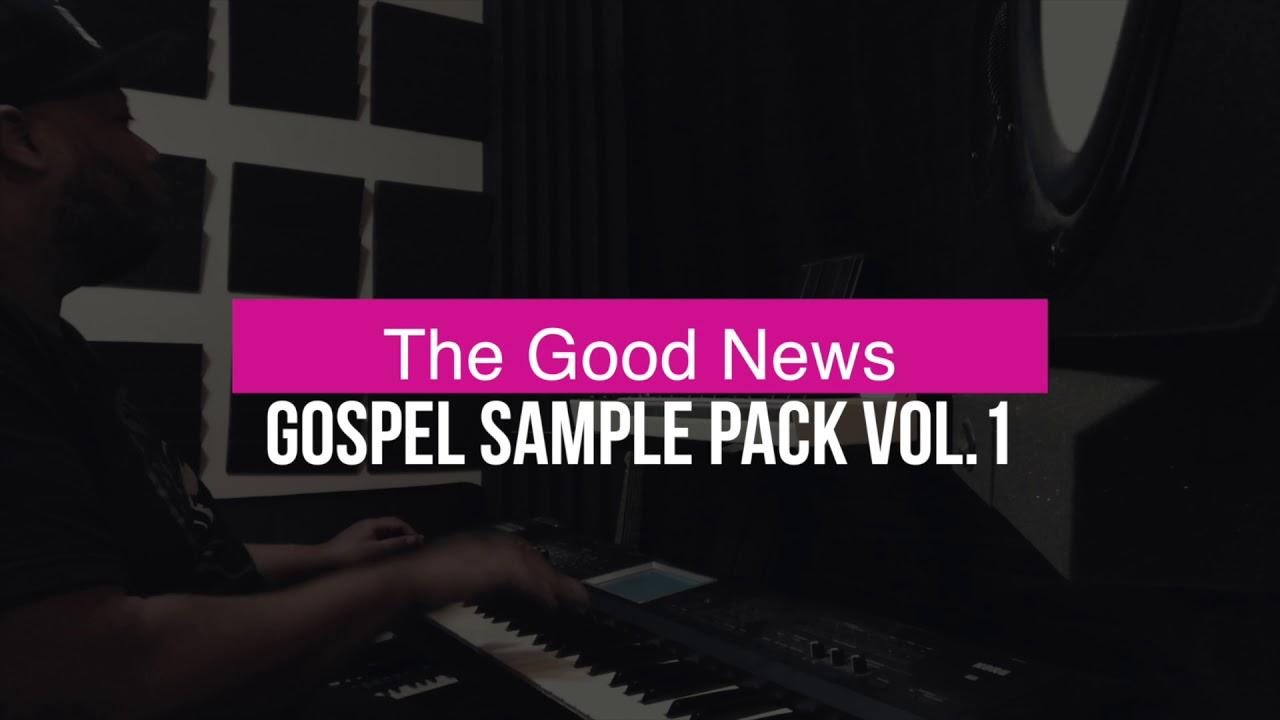 The Good News Gospel Sample Pack Vol 1