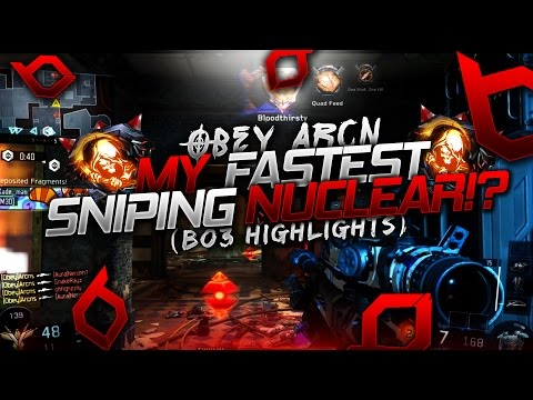 Obey Arcn | MY FASTEST SNIPING NUCLEAR!? W/ CLIPS (BO3 Highlights)