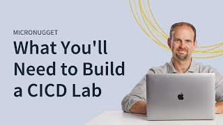CİCD bir Laboratuar İnşa etmek için ne Gerekir