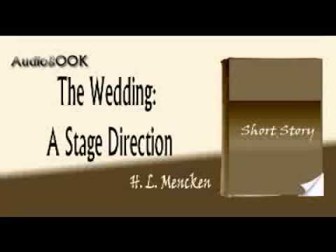 The Wedding A Stage Direction H. L. Mencken audiobook short story