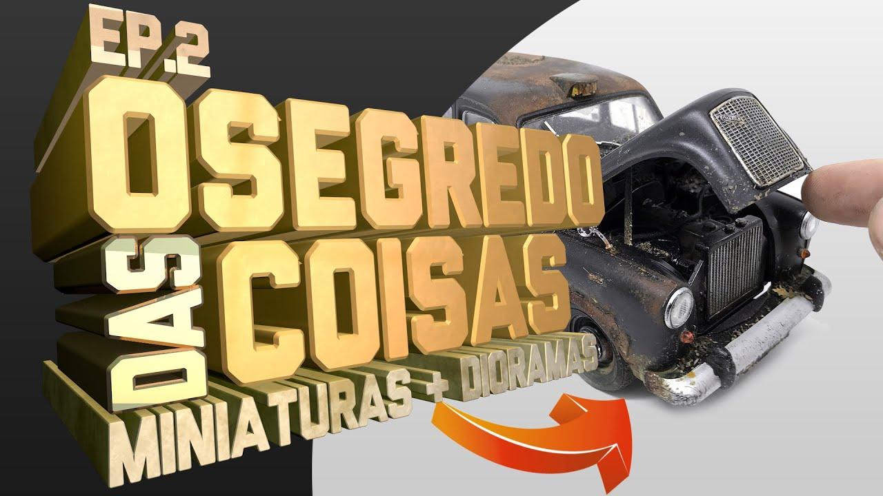 EP.2 O SEGREDO DAS COISAS