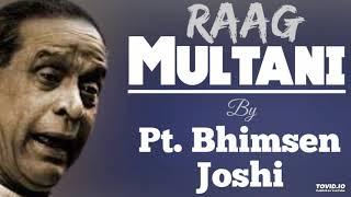 Multani - Pt. Bhimsen Joshi || Raag Multani ||