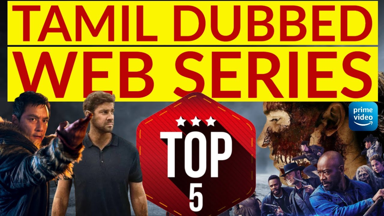 Download TOP5 | Tamil Dubbed Web Series | Must Watch | Amazon Prime | Review | 2020 Updated