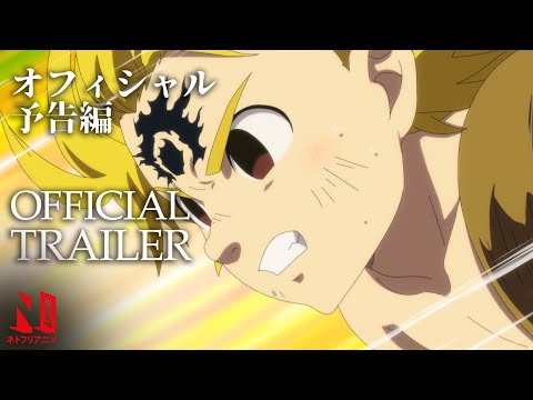 The Seven Deadly Sins: Cursed by Light | Official Trailer | Netflix Anime