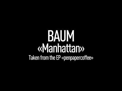 BAUM - Manhattan (Official Video with Lyrics)