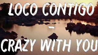Download DJ Snake, J. Balvin, Tyga – Loco Contigo (Letra + English Translation) Mp3 and Videos