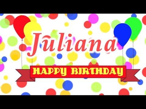 Happy Birthday Juliana Song