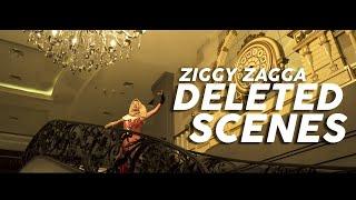 Ziggy Zagga Deleted Scenes