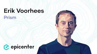 #190 Erik Voorhees: Erik Vorhees: Prism - The World's First Portfolio Market Platform