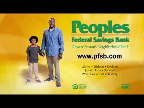 Peoples Federal Savings Bank: My Bank Treats Me Right