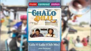 laila-o-laila-club-mix---chalo-dilli