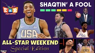 """ALL-STAR WEEKEND"" All Times Special Edition / Shaqtin' A Fool"