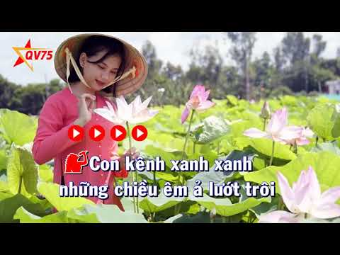 Karaoke Con kênh xanh xanh (Song ca Thanh Phương - Hoài Nam)