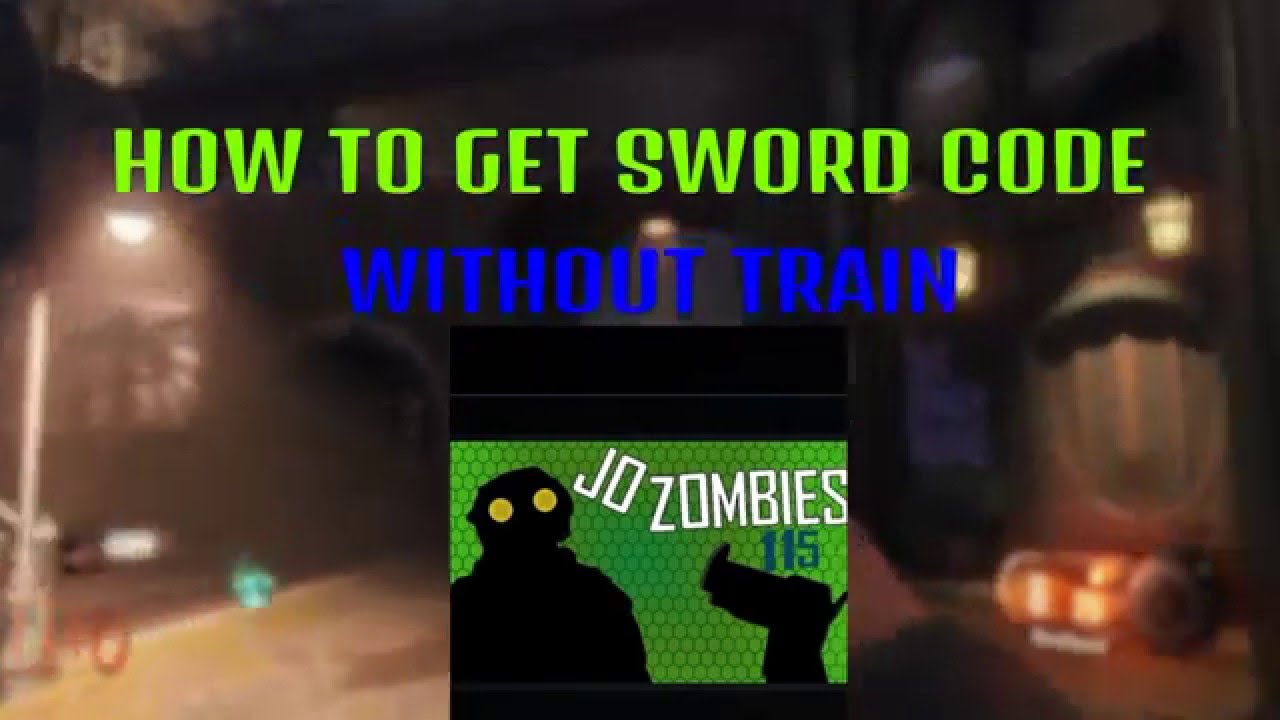 How To Get The Sword Codes WITHOUT TRAIN! Black Ops 3 Zombies Shadows Of  Evil