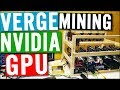 Mining XVG with NVIDIA GPUs - CCMINER ALEXIS - 20% Hashrate increase