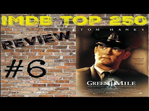 IMDB Top 250 : The Green Mile Ep  6 - Movie Review - YouTube