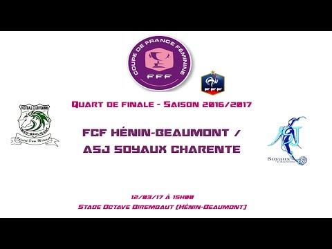 CDF - 2016/2017 - 1/4 - FCF Hénin-Beaumont / ASJ Soyaux - 12-03-17 - Le Live