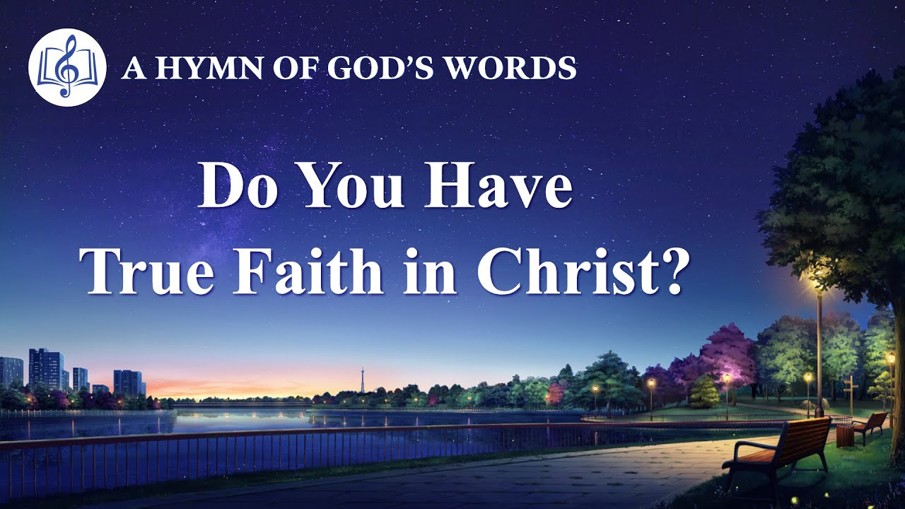 """2020 English Christian Song   """"Do You Have True Faith in Christ?"""""""