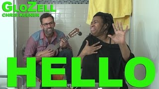 Hello - GloZell & Chris Keener