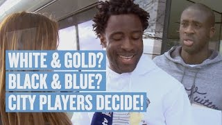 Manchester City: THE DRESS! Players Decide | White & Gold? Blue & Black?