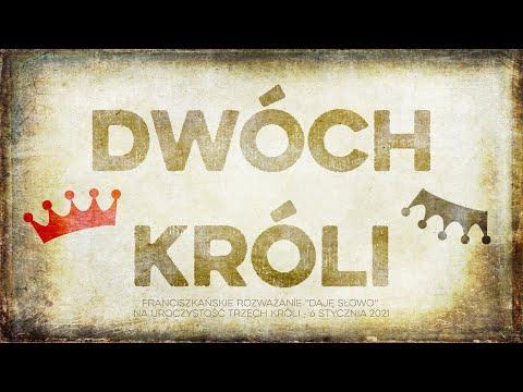 Dwóch Króli: Daję Słowo - Objawienie Pańskie - 6 I 2021