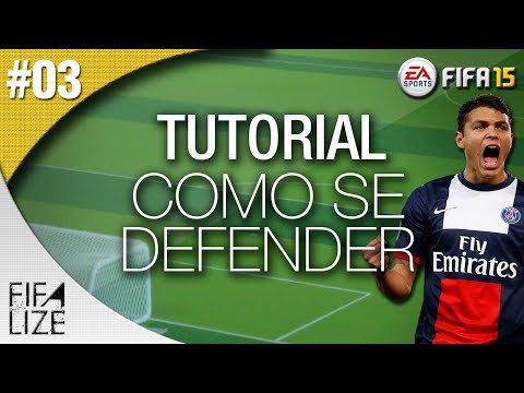 FIFA 15 TUTORIAL – COMO SE DEFENDER