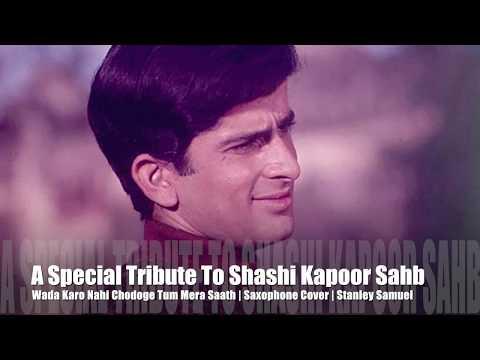 Wada Karo Nahi Chodoge Tum Mera Saath | A Tribute To Shashi Kapoor | The Ultimate Sax Cover #310