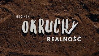 Okruchy [#11] Realność