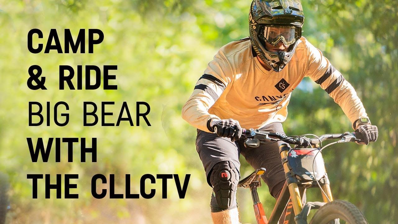 Camping & Mountain Biking | Canyon CLLCTV Rides Snow Summit | Ep. 2