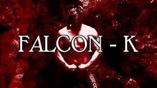 EWL Titantron : Falcon-K