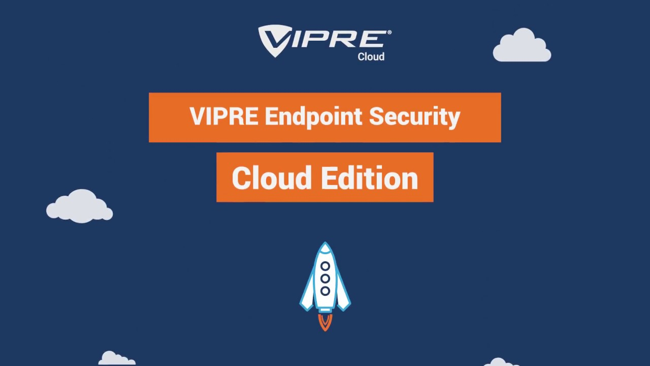 Download Introducing: VIPRE Endpoint Security Cloud