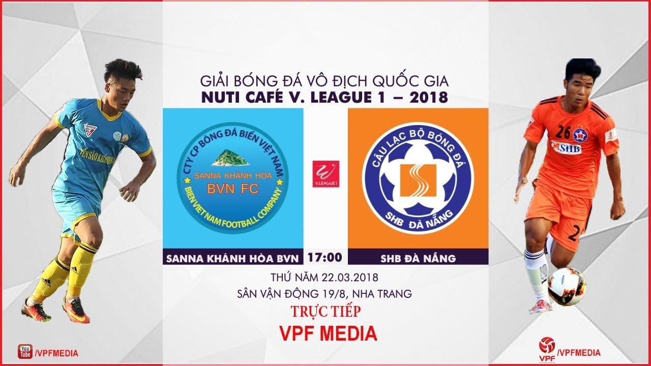 Xem lại: Sanna Khánh Hòa BVN vs SHB Đà Nẵng