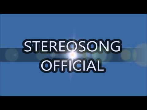 StereoSongOfficial - Trailer