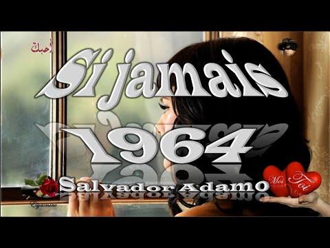 """si-jamais""-chanson-de-salvador-adamo-(avec-traduction-en-espagnol)"