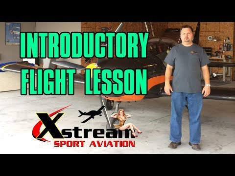 Introductory Flight Lesson - Xstream Sport Aviation