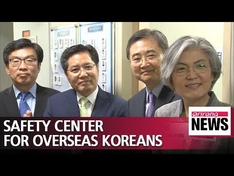 South Korea's Foreign Ministry launch safety center for Overseas Korean Nationals on Wednesday