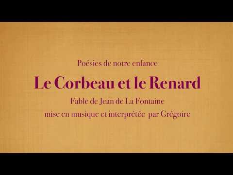 Grégoire - Le Corbeau et le Renard - Jean de La Fontaine [Poésies de mon enfance]
