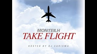 Snap by Monteilh (Off of Take Flight Hosted by Dj Carisma)